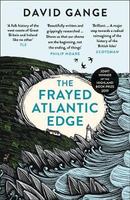 David Gange | Frayed Atlantic Edge | 9780008225148 | Daunt Books