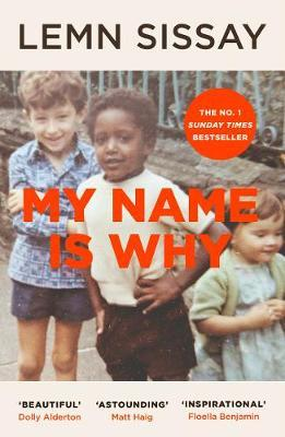 Lem Sissay | My Name is Why | 9781786892362 | Daunt Books