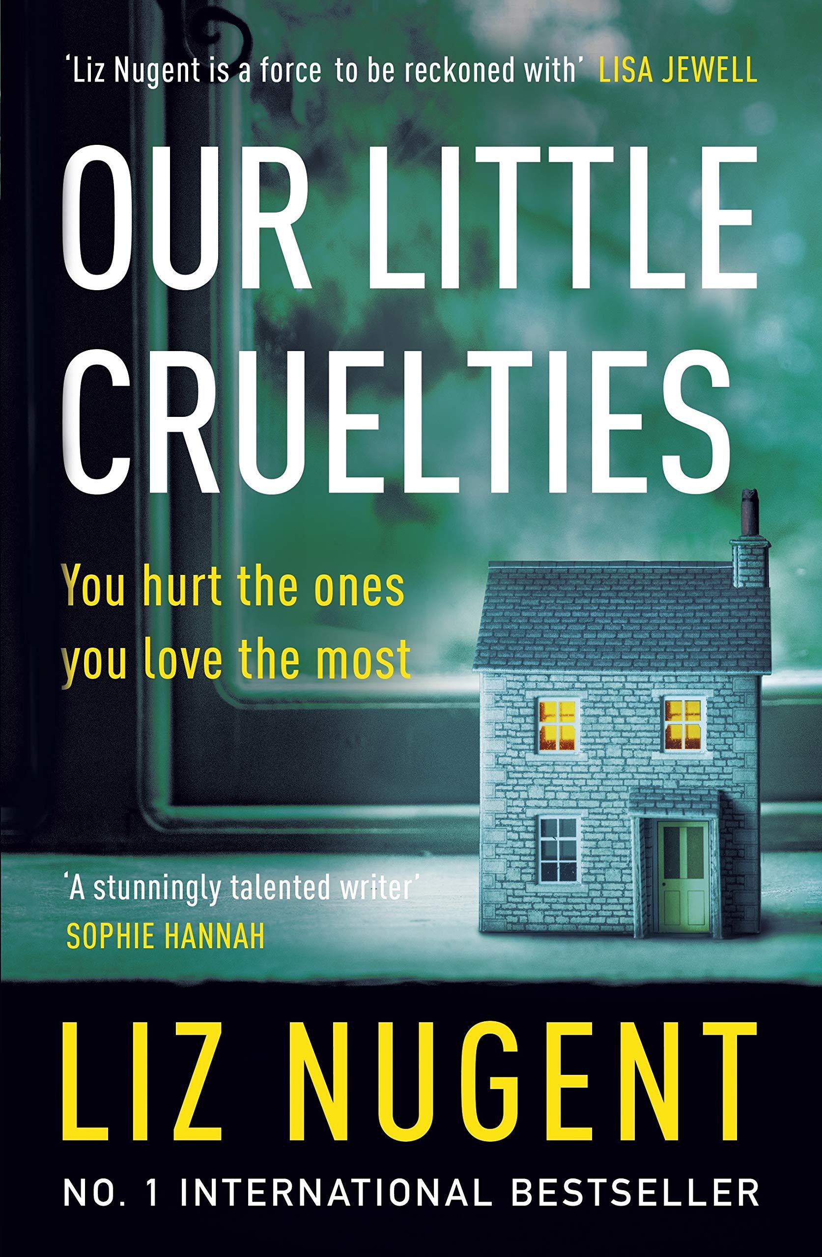Our Little Cruelties | Liz Nugent | Charlie Byrne's