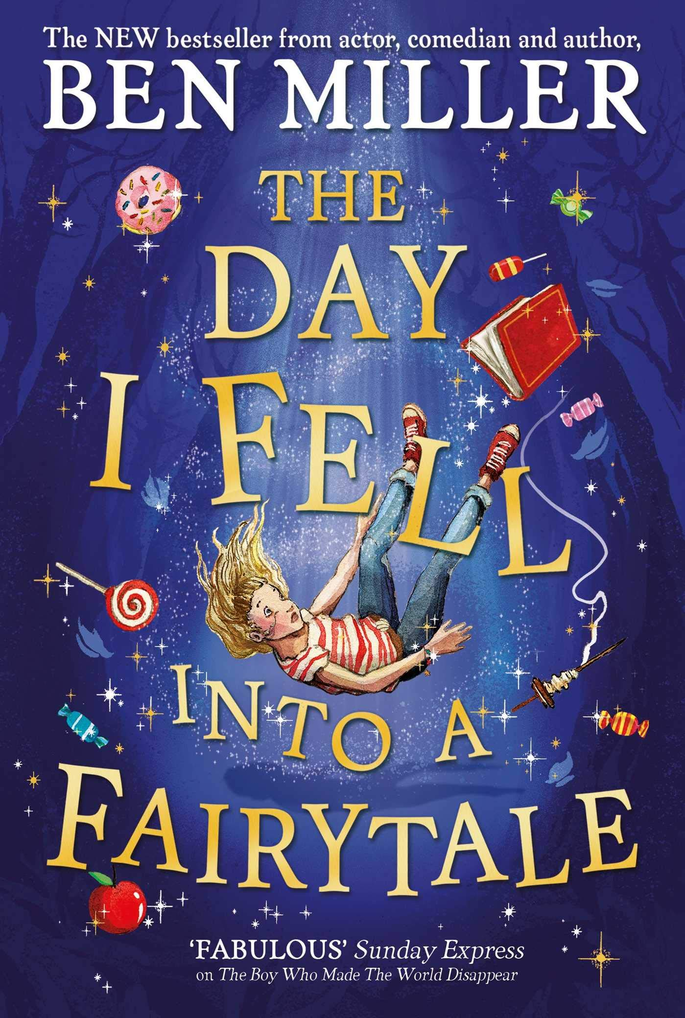 The Day I Fell Into A Fairytale | Ben Miller | Charlie Byrne's