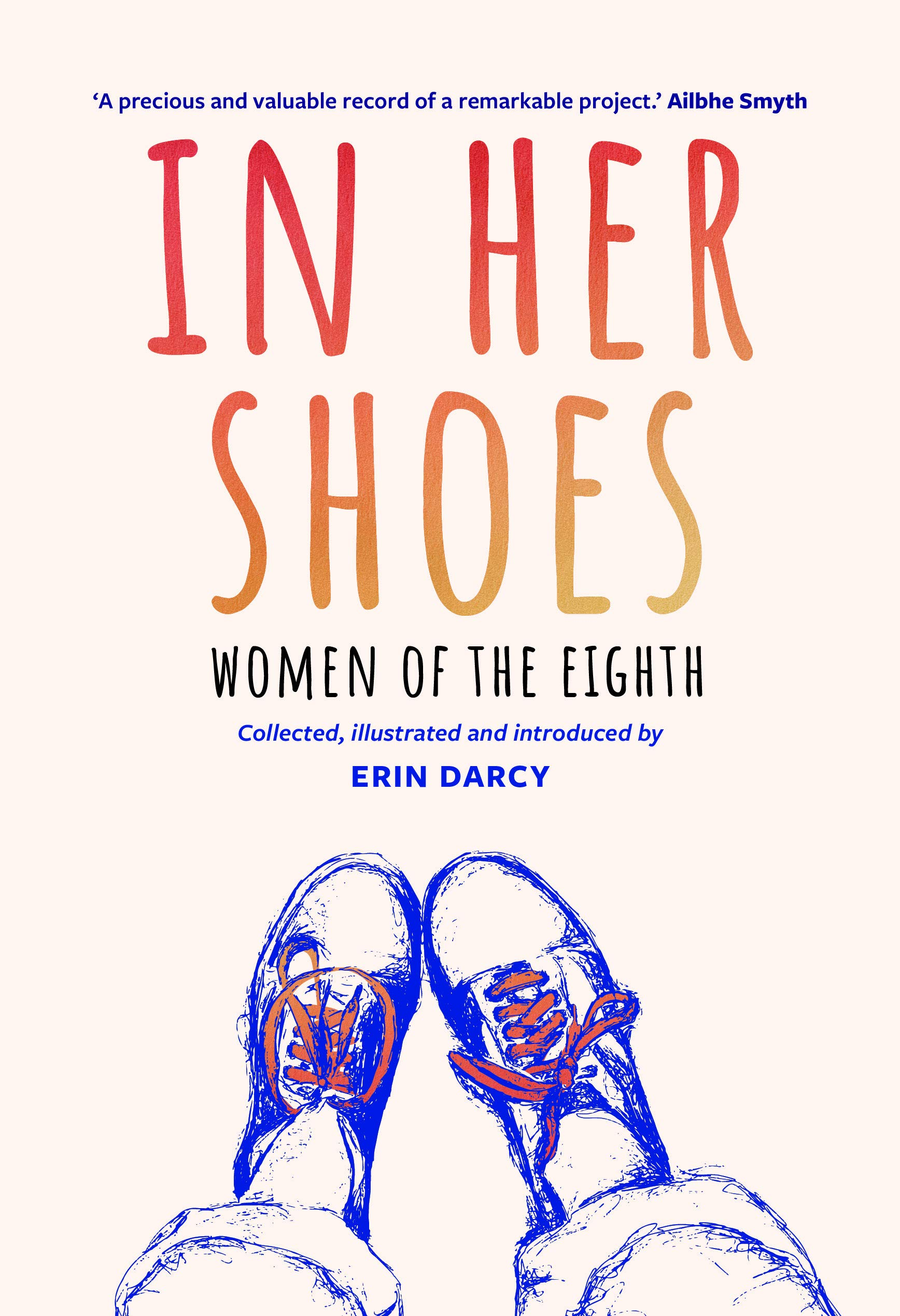 In Her Shoes: Women of the Eighth | Erin Darcy | Charlie Byrne's