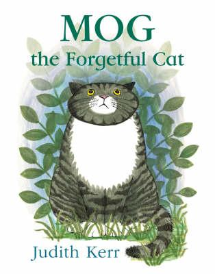 Mog and The Forgetful Cat by Judith Kerr