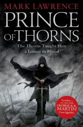 Prince of Thorns | Mark Lawrence | Charlie Byrne's