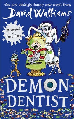 David Walliams | Demon Dentist | 9780007453580 | Daunt Books