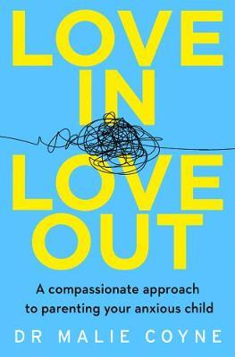 Dr. Malie Coyne | Love In Love Out | 9780008332990 | Daunt Books