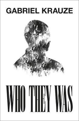 Gabriel Krauze | Who They Was | 9780008375003 | Daunt Books