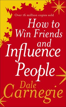 Dale Carnegie | How to Win Friends and Influence People | 9780091906351 | Daunt Books
