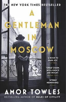 Gentleman In Moscow by Amor Towles