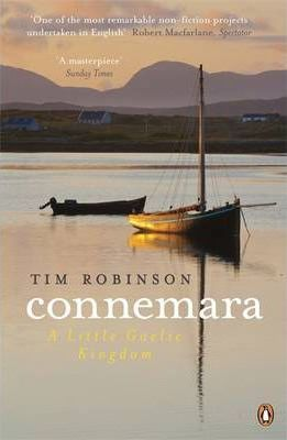 Tim Robinson | Connemara: A Little Gaelic Kingdom | 9780141049595 | Daunt Books