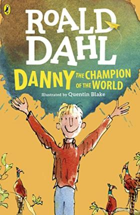Roald Dahl | Danny The Champion Of The