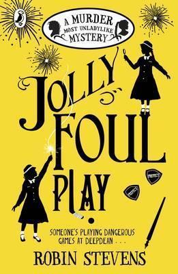 Robin Stevens | Jolly Foul Play | 9780141369693 | Daunt Books