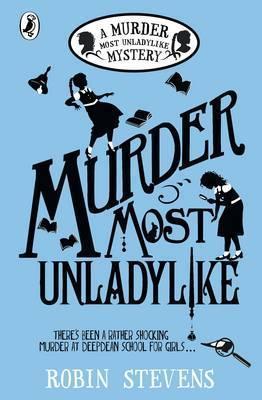 Robin Stevens | A Murder Most Unladylike