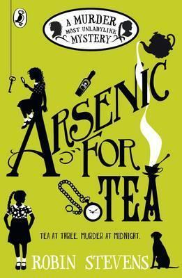 Arsenic For Tea | Robin Stevens | Charlie Byrne's
