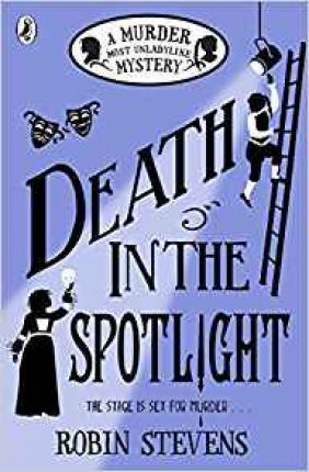 Robin Stevens | Death in the Spotlight | 9780141373829 | Daunt Books