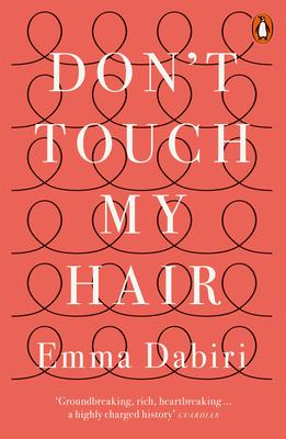 Don't Touch My Hair | Emma Dabiri | Charlie Byrne's