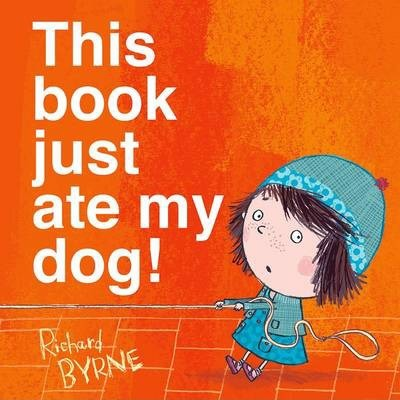 Richard Byrne | This Book Just Ate My Dog! | 9780192737298 | Daunt Books