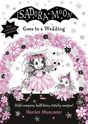 Isadora Moon Goes To A Wedding | Harriet Muncaster | Charlie Byrne's
