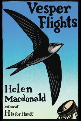 Helen Macdonald | Vesper Flights | 9780224097017 | Daunt Books