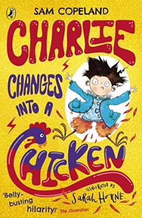 Charlie Changes Into A Chicken | Sam Copeland | Charlie Byrne's