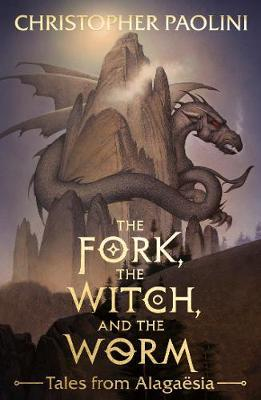 Fork, The Witch, and The Worm: Tales From Alagaesia Volume 1: Eragon | Christopher Paolini | Charlie Byrne's
