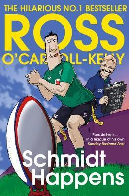 Schmidt Happens | Ross O'Carroll-Kelly | Charlie Byrne's