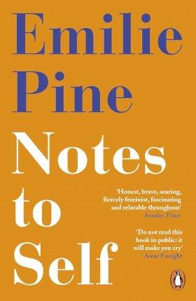 Notes To Self | Emilie Pine | Charlie Byrne's