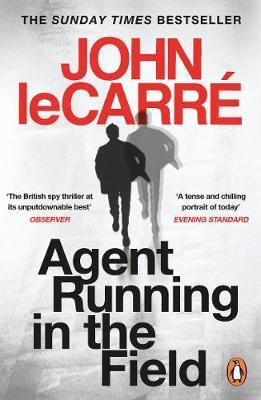 John le Carré | Agent Running in the Field | 9780241986547 | Daunt Books