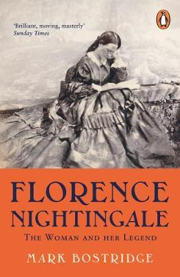 Mark Bostridge | Florence Nightingale: The Woman and Her Legend: 200th Anniversary Edition | 9780241989227 | Daunt Books