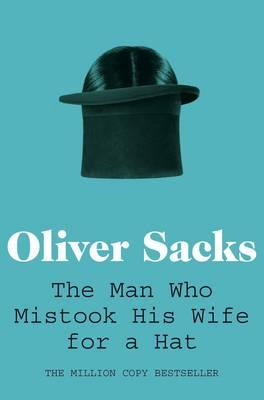 The Man Who Mistook His Wife For A Hat | Oliver Sacks | Charlie Byrne's