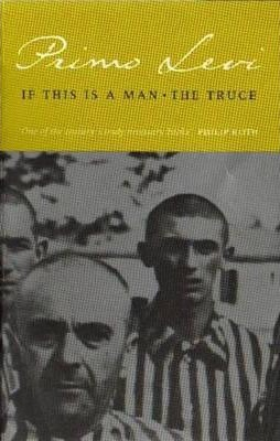 If This Is A Man | Primo Levi | Charlie Byrne's
