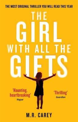 M.R. Carey | The Girl with all of the Gifts | 9780356500157 | Daunt Books