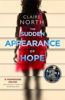 Claire North | The Sudden Appearance of Hope | 9780356504551 | Daunt Books