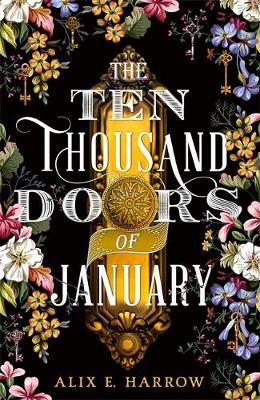 Ten Thousand Doors of January | Alix E. Harrow | Charlie Byrne's