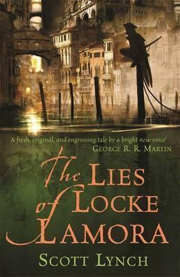 Scott Lynch | Lies of Locke Lamora | 9780575079755 | Daunt Books
