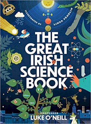 The Great Irish Science Book | Luke O'Neill | Charlie Byrne's
