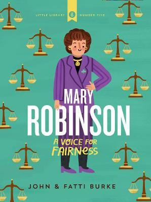 Mary Robinson : A Voice For Fairness | John and Fatti Burke | Charlie Byrne's