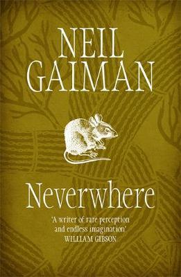 Neil Gaiman | Neverwhere | 9780755322800 | Daunt Books