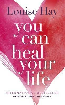 You Can Heal Your Life | Hay, Louise | Charlie Byrne's