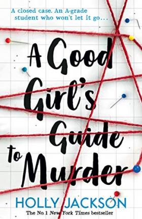 Holly Jackson | Good Girl's Guide to Murder | 9781405293181 | Daunt Books