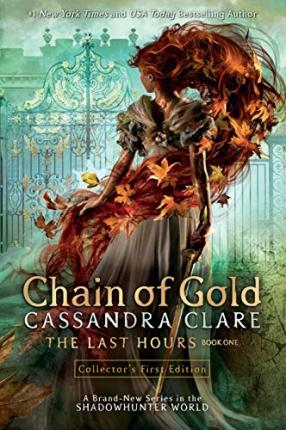 Last Hours: Chain of Gold | Cassandra Clare | Charlie Byrne's