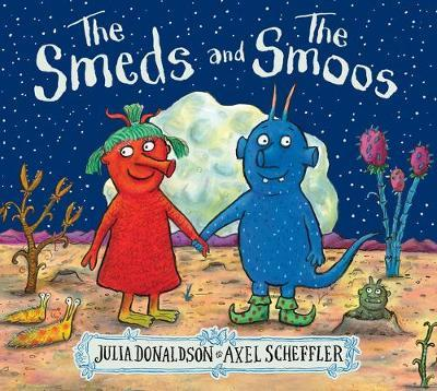 Smeds and The Smoos | Julia Donaldson | Charlie Byrne's