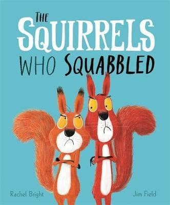 Squirrels Who Squabbled | Rachel Bright | Charlie Byrne's