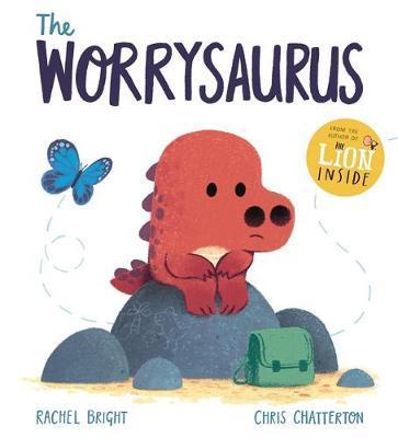 Rachel Bright | Worrysaurus | 9781408356128 | Daunt Books