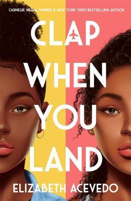 Elizabeth Acevedo | Clap When You Land | 9781471409127 | Daunt Books