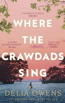 Delia Owens | Where The Crawdads Sing | 9781472154668 | Daunt Books
