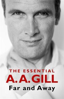 The Essential A.a. Gill | A. A. Gill | Charlie Byrne's