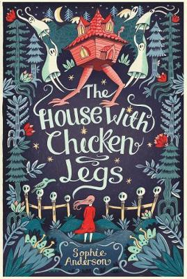 House With The Chicken Legs | Sophie Anderson | Charlie Byrne's