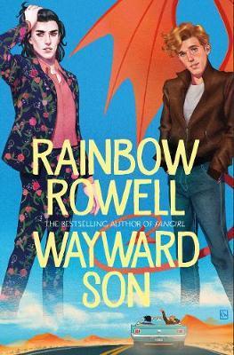 Wayward Son | Rainbow Rowell | Charlie Byrne's