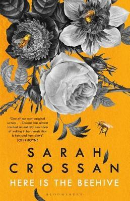 Sarah Crossan | Here is the Beehive | 9781526619495 | Daunt Books