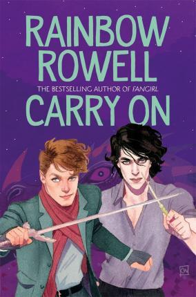 Rainbow Rowell | Carry On | 9781529013009 | Daunt Books